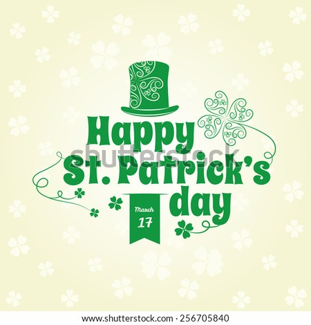 Saint Patrick's Day lettering on a patterned background. Vector illustration. Editable. - stock vector