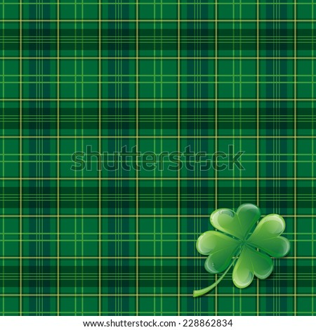 Saint Patricks Day background with tartan, cloverleaf and place for your text - vector illustration - stock vector