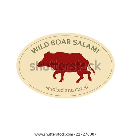 Salami label with wild boar silhouette made in vector in retro style.