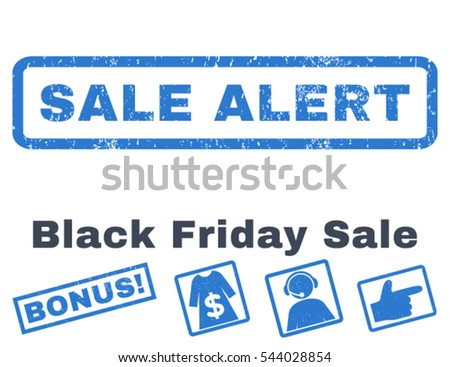 Sale Alert rubber seal stamp watermark with bonus banners for Black Friday sales. Vector smooth blue stickers. Caption inside rectangular shape with grunge design and scratched texture.