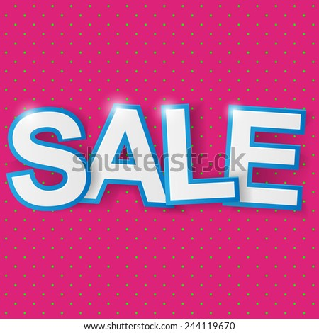 Sale background. Vector illustration. - stock vector
