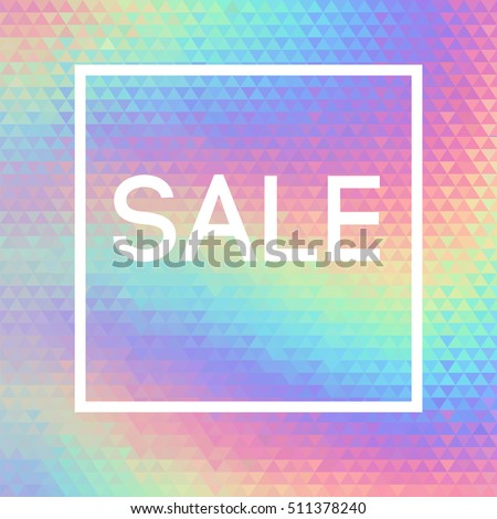 Sale banner vector template. Holographic abstract geometric pattern. Special offer, neon holographic. Abstract background. Modern banner, background with Sale text. 80s and 90s fashion design