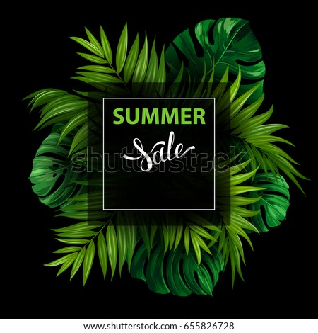 Sale banner with green tropical palm and monstera leaves on the black background. White lettering on the summer poster.