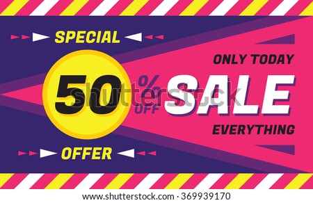 Sale concept vector banner - special offer - only today 50% off sale eveything. Sale vector banner. Sale abstract background. Super big sale layout design. Sale horizontal geometric banner template. - stock vector