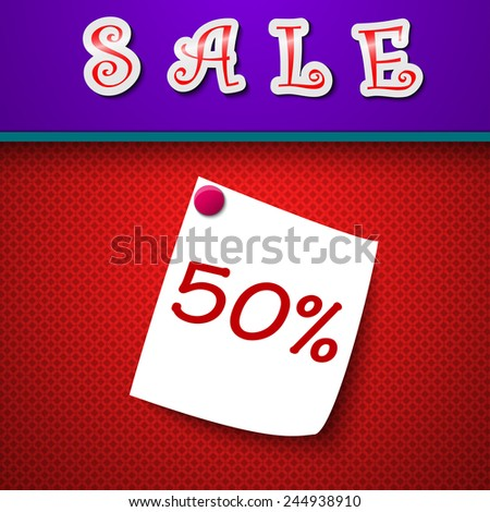 Sale. Discount 50 percent. Sign. Vector illustration - stock vector