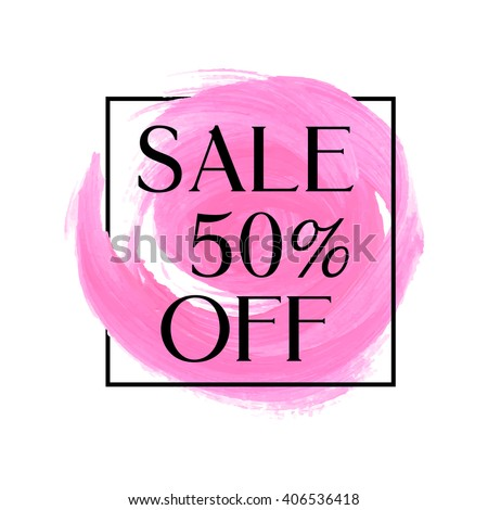 Sale 50% off sign over original grunge art brush paint texture background acrylic stroke vector illustration. Perfect watercolor design for shop banners or cards. - stock vector
