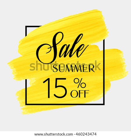 Sale season spring sale 15% off sign over grunge brush art paint abstract texture background acrylic stroke poster vector illustration. Perfect watercolor design for a shop and sale banners.