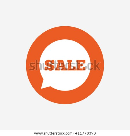 Sale sign icon. Special offer symbol in speech bubble. Orange circle button with icon. Vector