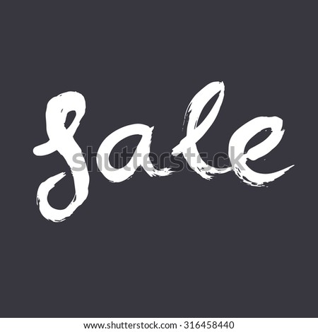 Sale sign, ink hand lettering. Abstract hand painted shape. Dry brush calligraphy. Ink brush strokes with rough edges.
