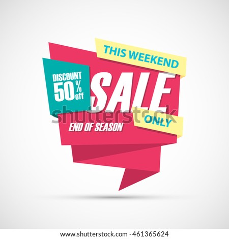 Sale, this weekend special offer banner, 50% off. End of season. Vector illustration.