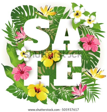 Sale. Tropical flowers, leaves and plants