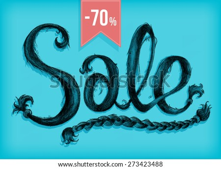 Sale, word made up of hair.