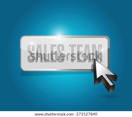 sales team button sign concept illustration design over blue - stock vector