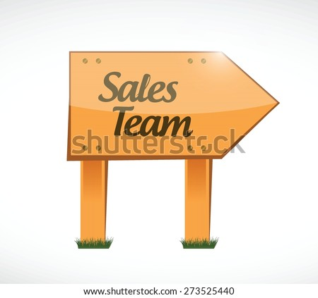 sales team wood sign concept illustration design over white - stock vector