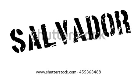Salvador rubber stamp on white. Print, impress, overprint. Travel destination in Brazil, state of Bahia. Great destination for new experiences in South America. Visit Brazil for vacation, see Salvador