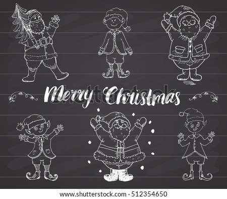 Santa Claus and elfs, gnomes Hand drawn set. Merry Christmas lettering. vector illustration on chalkboard