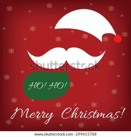 santa claus and speech bubble with word Ho!Ho!  and Merry Christmas for greeting card ,invitation,cover vector - stock vector