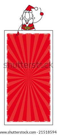 Santa claus and the vertical banner. Santa claus with a vertical banner for your message. Enjoy ! - stock vector