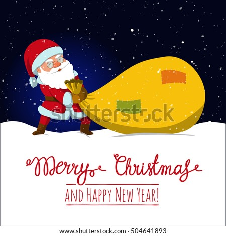 Santa Claus Dragging Big Sack Of Gifts .Christmas Or New Year Holiday Art.  Vector