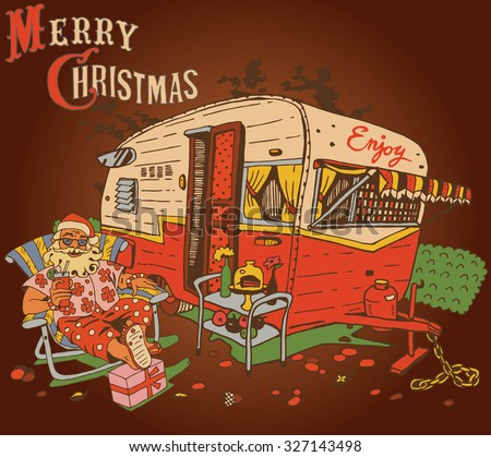 Santa Claus has a rest.Caravan Christmas. Happy New Year card design in retro style.. - stock vector