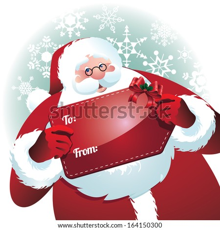 Santa Claus holding gift name tag. EPS 10 vector, grouped for easy editing. No open shapes or paths. - stock vector