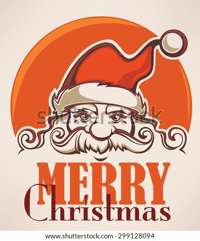 Santa Claus image in cartoon style. Vector illustration for greeting Christmas card. - stock vector