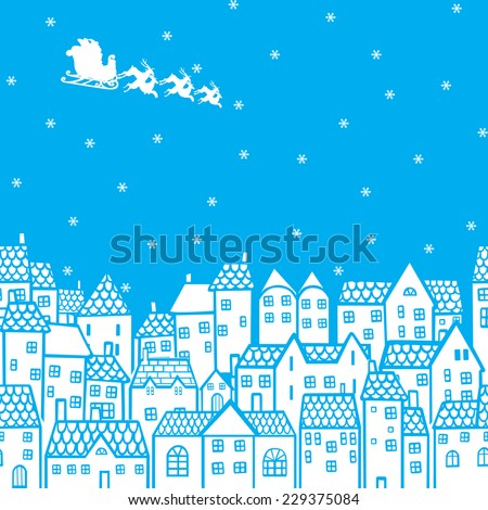 Santa Claus in his sleigh over the houses