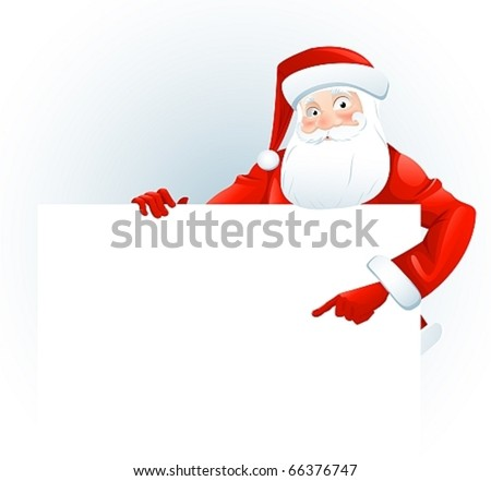 Santa Claus with a blank sign. Add your text. - stock vector