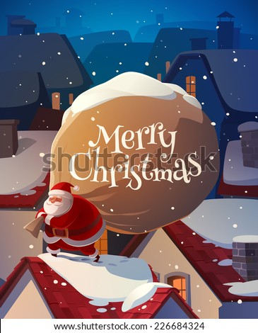 Santa on the roof. Christmas card \ poster \ banner. Vector illustration. - stock vector