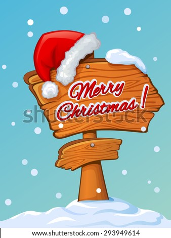 Santa's hat on a wooden pointer with Christmas greetings - stock vector