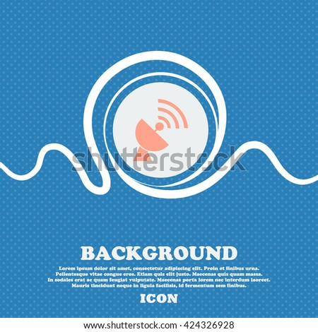 Satellite antenna icon sign. Blue and white abstract background flecked with space for text and your design. Vector illustration - stock vector