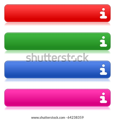 Satin smooth colored web 2.0 buttons with information sign and reflection on white background - stock vector