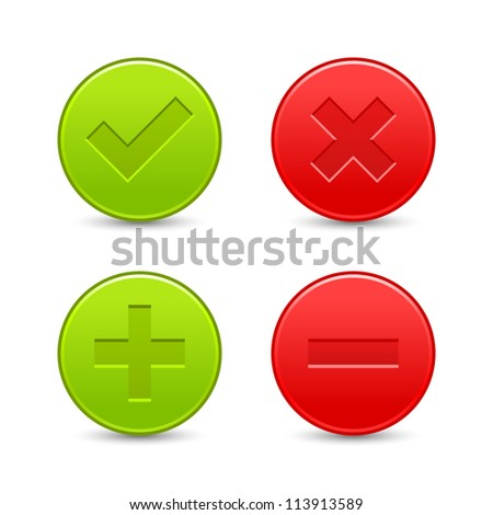 Satin validation icons. Red and green web buttons with shadow on white background. Check mark, delete, plus and minus signs for internet. Vector illustration clip-art design elements saved in 8 eps