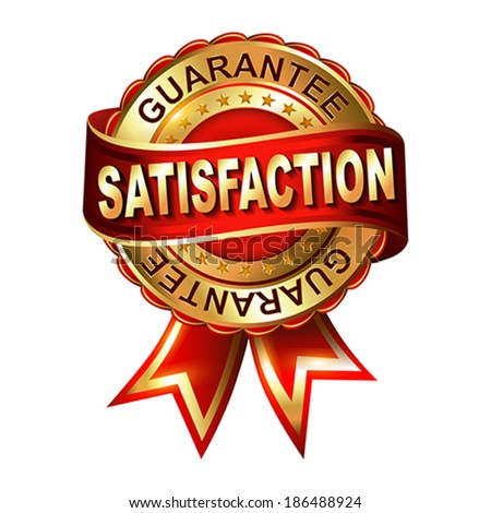 Satisfaction guarantee golden label with ribbon.  Vector illustration. - stock vector