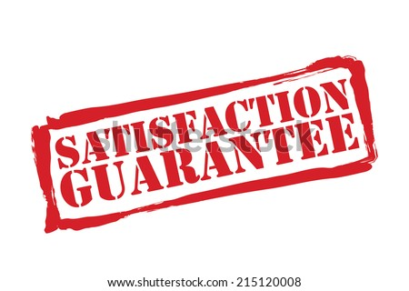 SATISFACTION GUARANTEE red rubber stamp vector over a white background. - stock vector
