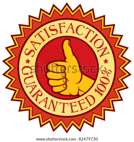 satisfaction guaranteed 100% label (sign, symbol) - stock vector