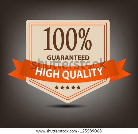Satisfaction guaranteed label vector illustration - stock vector