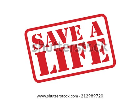 SAVE A LIFE red Rubber Stamp vector over a white background. - stock vector