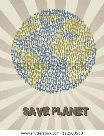 save planet with earth with men sign, vintage style. vector - stock vector