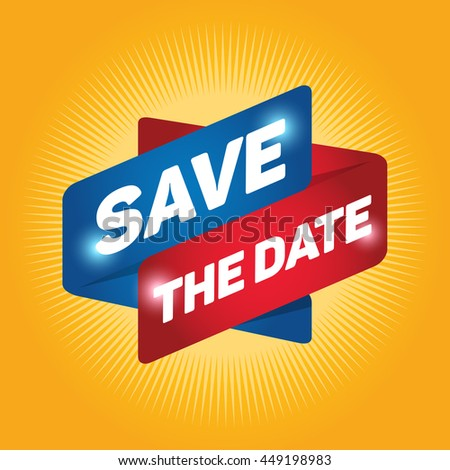 SAVE THE DATE arrow tag sign icon. Special offer label. Yellow background.