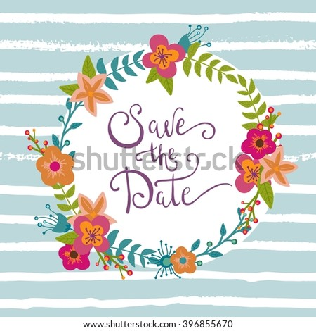 Save the date, birthday card, wedding wreath.  Floral romantic design. - stock vector