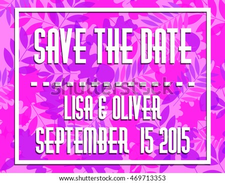 Save the date, blank for cards, bright colorful floral background, vintage style, wedding invitation template vector EPS 10