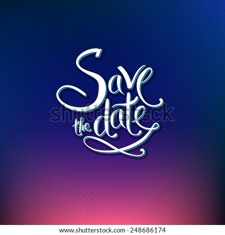 Save The Date card design for a special occasion or wedding invitation with ornamental scrolling white text over a graduated pink and blue background, vector illustration in square format - stock vector