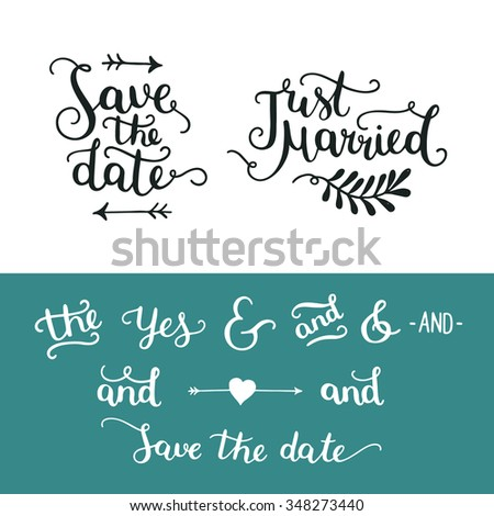 Save the date collection with hand drawn lettering, ampersands and catchwords. Vector set for design wedding invitation, photo overlays and save the date cards - stock vector