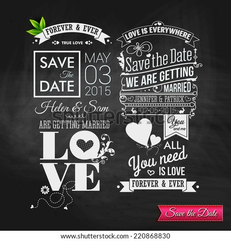 Save the date for personal holiday. Vintage typography wedding set on chalkboard. Vector image.  - stock vector