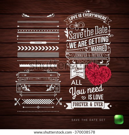 Save the date for your personal holiday. Typography design, Set of Border Patterns and Symbols and decorative floral heart on a Rustic Wooden Background. Vector illustration. - stock vector