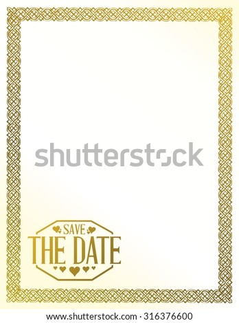 save the date gold border background sign illustration design graphic - stock vector
