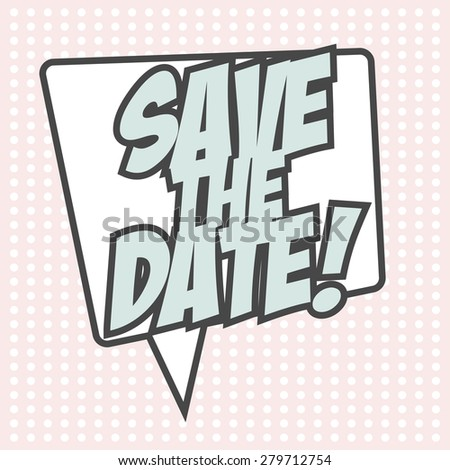 save the date, illustration in vector format - stock vector