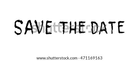 Save The Date. Save the Date on white background. lettering vector. illustration alphabet.