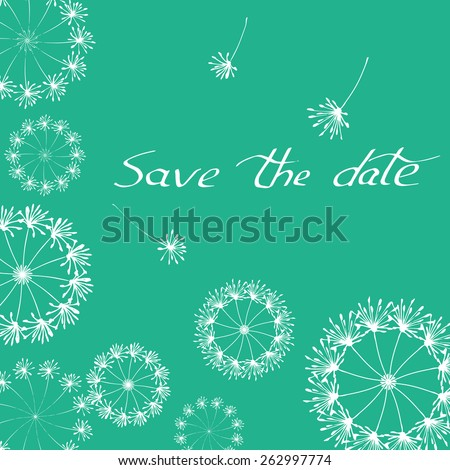 save the date - template for invitation with dandelion - stock vector